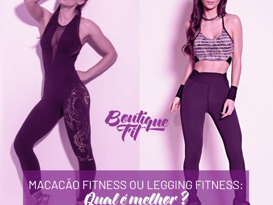 Macacão fitness ou legging fitness